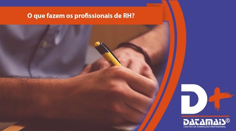 O que fazem os profissionais de RH?